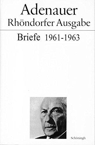 Briefe 1961 - 1963. Rhöndorfer Ausgabe: Schoeningh Ferdinand GmbH