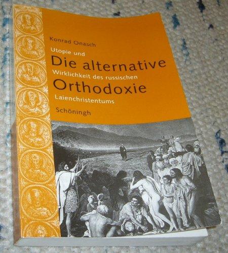 Die alternative Orthodoxie: Konrad Onasch