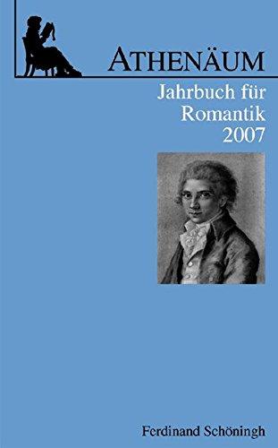 Athenäum Jahrbuch für Romantik 17: Ernst Behler