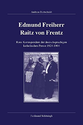 Edmund Freiherr Raitz von Frentz: Andreas Burtscheidt