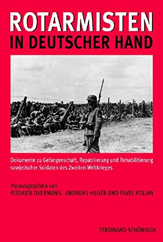 Rotarmisten in deutscher Hand: Pavel Polian