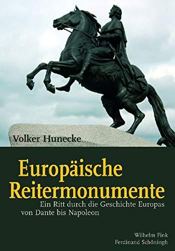 Europäische Reitermonumente: Volker Hunecke