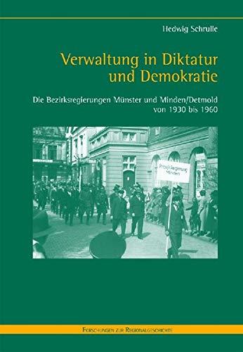 Verwaltung in Diktatur und Demokratie: Hedwig Schrulle