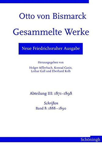 9783506766366: Otto von Bismarck. Gesammelte Werke - Neue Friedrichsruher Ausgabe