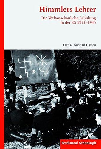 Himmlers Lehrer: Hans-Christian Harten
