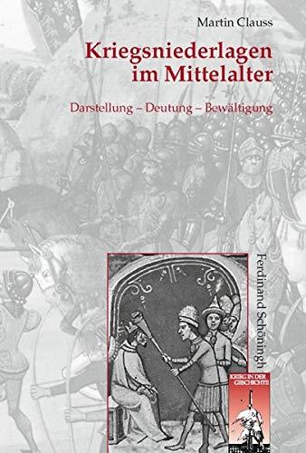 Kriegsniederlagen im Mittellalter: Martin Clauss