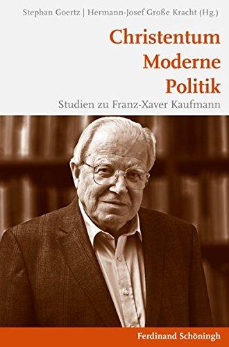 9783506769527: Christentum - Moderne - Politik: Studien zu Franz-Xaver Kaufmann