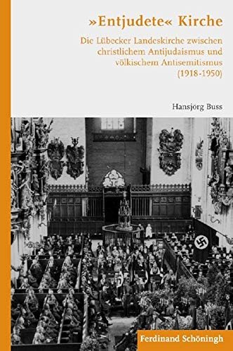 "Entjudete"" Kirche: Hansjörg Buss"