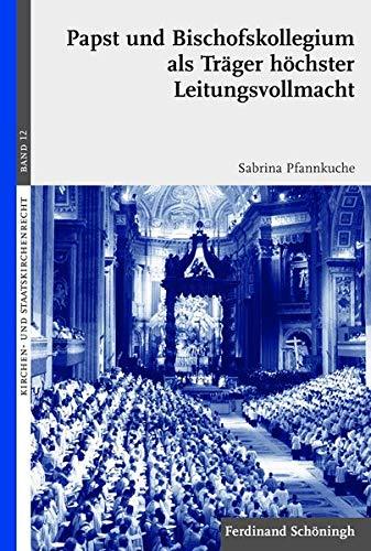 9783506771186: Papst und Bischofskollegium als Tr�ger h�chster Leitungsvollmacht