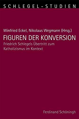 Figuren der Konversion: Winfried Eckel