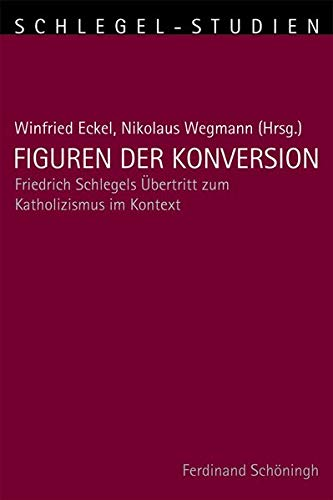 Figuren der Konversion: Winfried Eckel