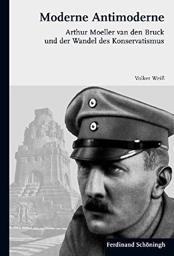 Moderne Antimoderne: Volker Weiß