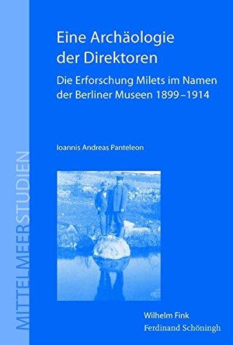 Eine Archäologie der Direktoren: Ioannis Andreas Panteleon