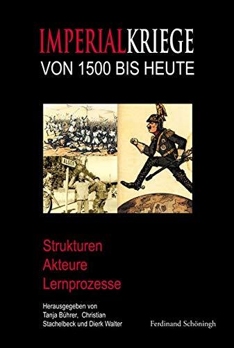 Imperialkriege von 1500 bis heute: Tanja Bührer