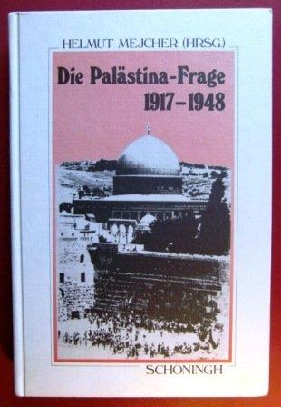 9783506774880: Die Palästina-Frage 1917-1948