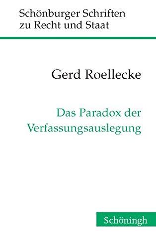 9783506776112: Das Paradox der Verfassungsauslegung