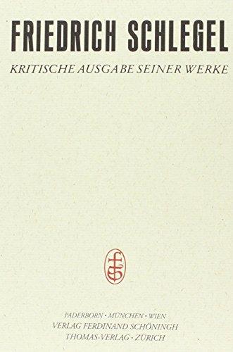 9783506778024: Friedrich Schlegel - Kritische Ausgabe seiner Werke Band 2. Abt. I: Kritische Neuausgabe / Charakteristiken und Kritiken I (1796-1802)