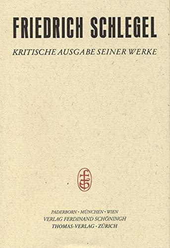 9783506778222: Friedrich Schlegel - Kritische Ausgabe seiner Werke / Abt. II: Schriften aus dem Nachlass / Fragmente zur Geschichte und Politik 1820-1828