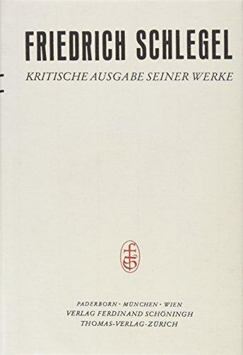 KRITISCHE AUSGABE - Band XXIV: Briefe - Die Periode des Athenaeums: 25. Juli 1797 -- 31. August ...