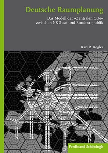 Deutsche Raumplanung: Karl R. Kegler