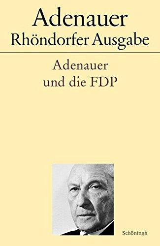 Adenauer und die FDP: Rudolf Morsey