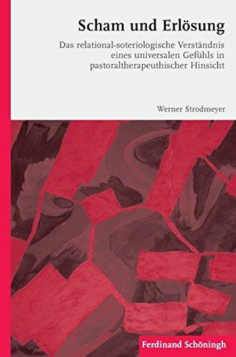 Scham und Erlösung: Werner Strodmeyer