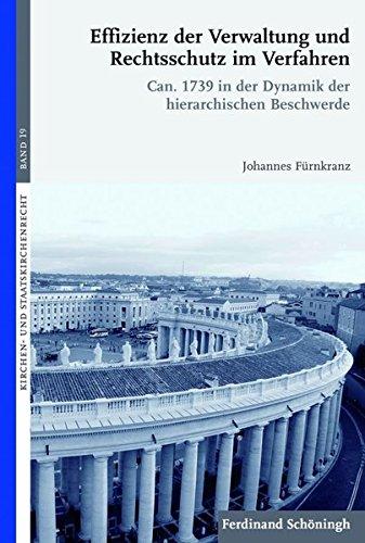 Effizienz der Verwaltung und Rechtsschutz im Verfahren: Johannes Fürnkranz