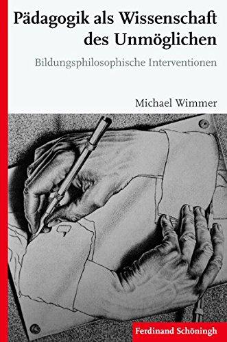 9783506779496: Pädagogik als Wissenschaft des Unmöglichen