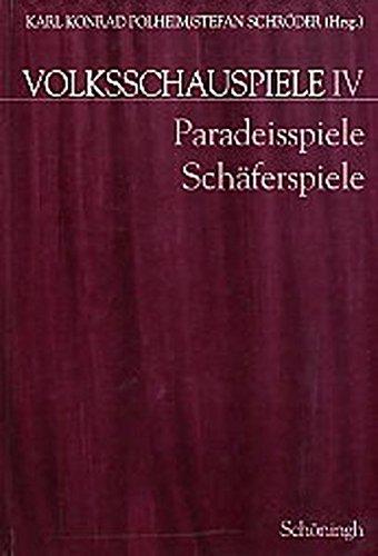 Volksschauspiele. Band 1 bis Band 5 in Kassette / Paradeisspiele und Schäferspiele: Karl ...