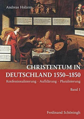 9783506779809: Christentum in Deutschland 1550-1850