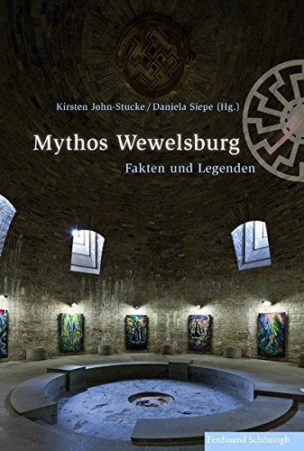 Mythos Wewelsburg: John-Stucke, Kirsten /