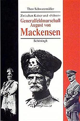 Generalfeldmarschall August von Mackensen: Theo Schwarzmüller