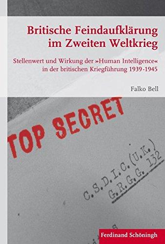 Britische Feindaufklärung im Zweiten Weltkrieg: Falko Bell