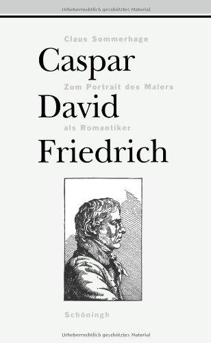 9783506785923: Caspar David Friedrich: Zum Portrait des Malers als Romantiker