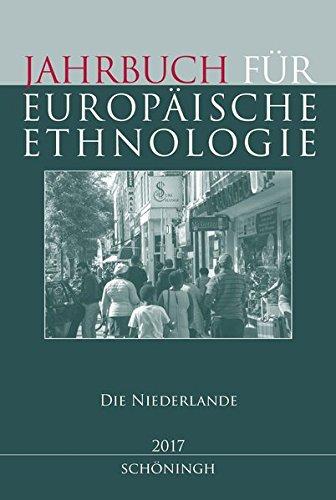 9783506788757: Jahrbuch für Europäische Ethnologie Dritte Folge 12-2017: Die Niederlande