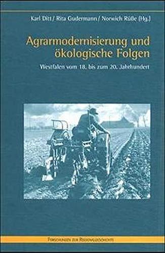 Agrarmodernisierung und ökologische Folgen: Karl Ditt