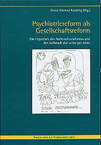 Psychiatriereform als Gesellschaftsreform: Franz W Kersting