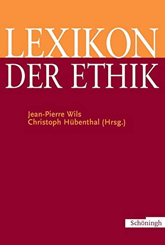 Lexikon der Ethik: Jean-Pierre Wils