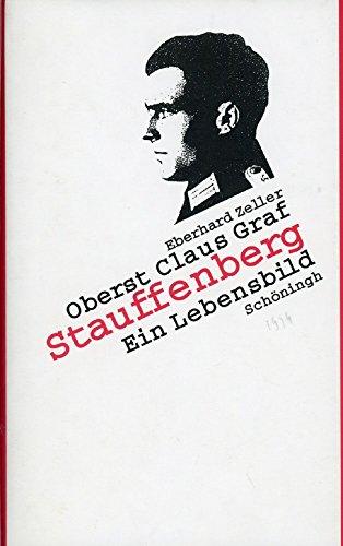9783506797704: Oberst Claus Graf Stauffenberg: Ein Lebensbild (German Edition)