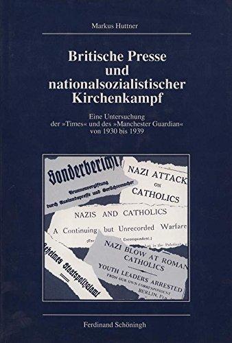 9783506799708: Britische Presse und nationalsozialistischer Kirchenkampf: Eine Untersuchung der