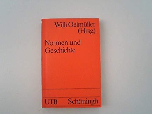 Materialien zur Normendiskussion. Bd. 3., Normen und Geschichte.
