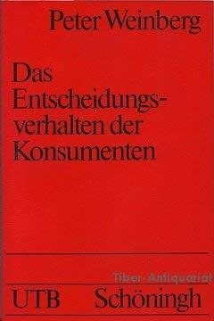 9783506993175: Das Entscheidungsverhalten der Konsumenten (Uni-Taschenbücher) (German Edition)