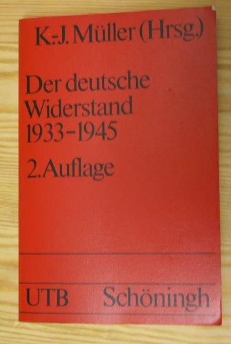 Der deutsche Widerstand 1933-1945.: Müller, Klaus-Jürgen (Hg.):
