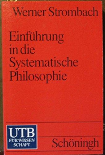 9783506994189: Einfuhrung in die systematische Philosophie (Uni-Taschenbucher) [Paperback] b...