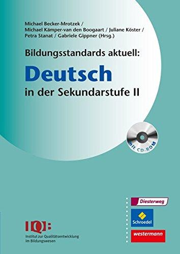 Bildungsstandards aktuell: Deutsch in der Sekundarstufe 2: Mit CD-ROM (Paperback)