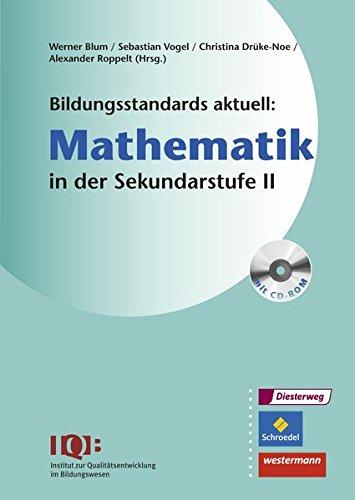 9783507001817: Bildungsstandards aktuell: Mathematik in der Sekundarstufe 2. Mit CD-ROM