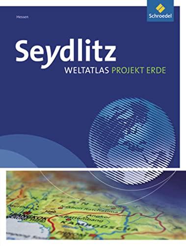 9783507013841: Seydlitz Weltatlas Projekt Erde. Hessen - Ausgabe 2011