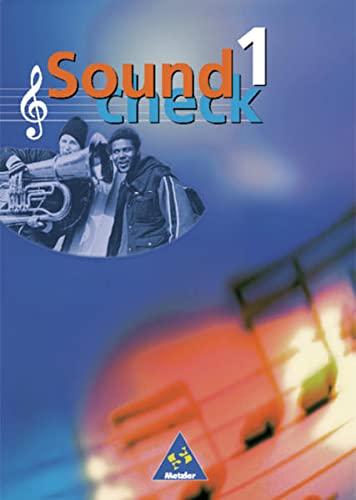 9783507026735: Soundcheck 1. Ausgabe Ost. Schülerbuch. Mecklenburg-Vorpommern, Sachsen-Anhalt