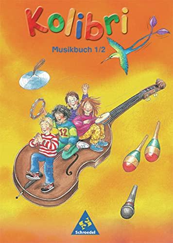 9783507027008: Kolibri 2002/03. Musikbuch 1/2. Alle Bundesländer außer Bayern. Musik, die Kinder bewegt. (Lernmaterialien)