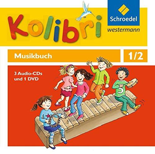 Kolibri - Musikbuch 1 / 2. Hörbeispiele und Tanz-DVD. Allgemeine Ausgabe: Ausgabe ...